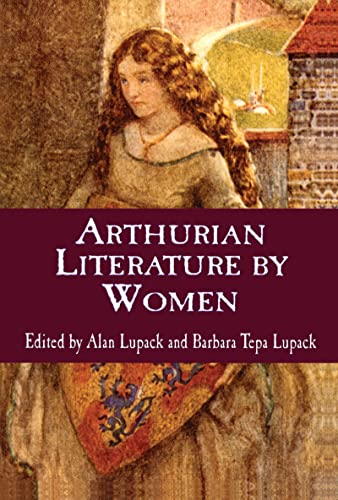 9780815333050: Arthurian Literature by Women: An Anthology (Garland Reference Library of the Humanities)