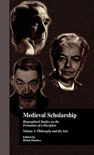 9780815333395: 3: Medieval Scholarship: Biographical Studies on the Formation of a Discipline: Religion and Art (Garland Library of Medieval Literature)