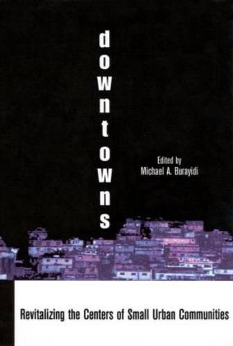 9780815333616: Downtowns: Revitalizing the Centers of Small Urban Communities (Contemporary Urban Affairs)