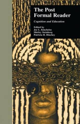 9780815333999: The Post-Formal Reader: Cognition and Education (Critical Education Practice)