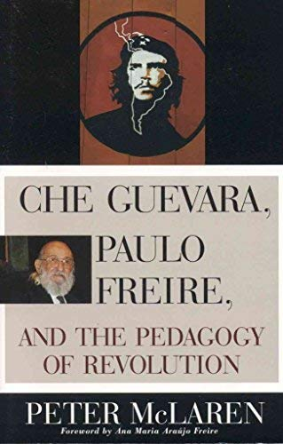 9780815334033: Che Guevara, Paulo Freire and the Pedagogy of Revolution