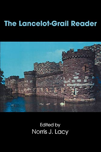 9780815334194: The Lancelot-Grail Reader: Selections from the Medieval French Arthurian Cycle (Garland Reference Library of the Humanities)