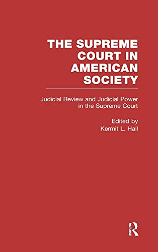 9780815334279: Judicial Review and Judicial Power in the Supreme Court (Supreme Court in American Society)