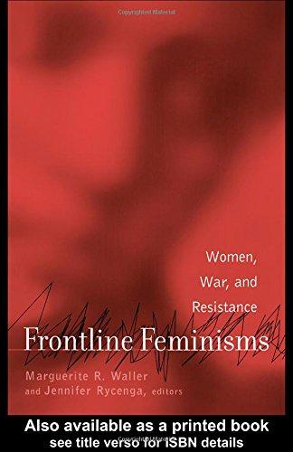 9780815334422: Frontline Feminisms : Women, War, and Resistance (Gender, Culture, and Global Politics, Volume 5)