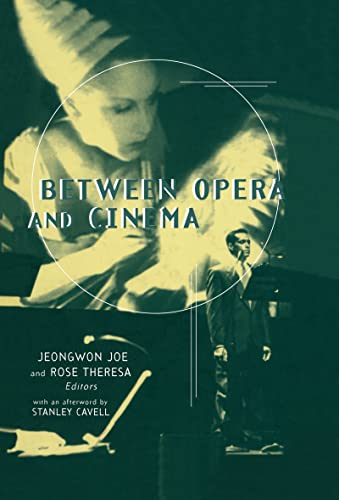 9780815334507: Between Opera and Cinema (Critical and Cultural Musicology)
