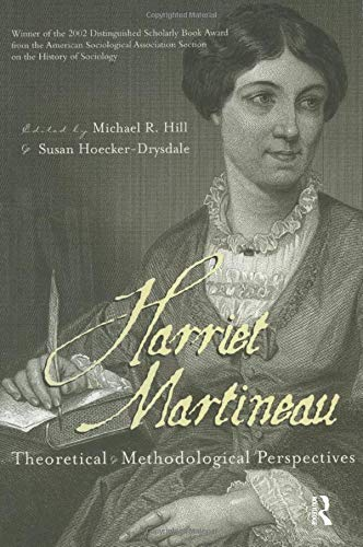9780815334514: Harriet Martineau : Theoretical and Methodological Perspectives (Women and Sociological Theory)