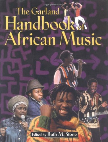 9780815334736: The Garland Handbook of African Music (Garland Reference Library of the Humanities)