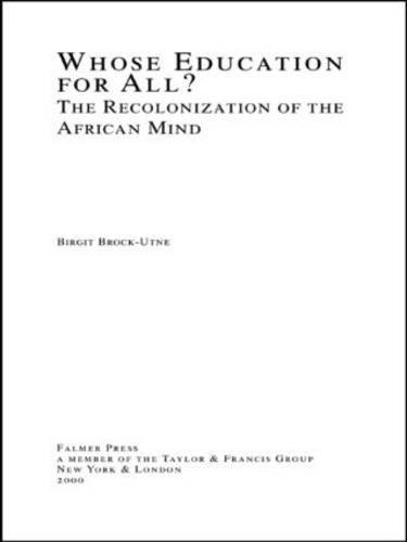 9780815334781: Whose Education For All?: The Recolonization of the African Mind (Studies in Education/Politics)