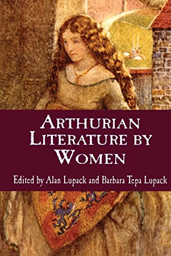 9780815334835: Arthurian Literature by Women: An Anthology (Garland Reference Library of the Humanities)