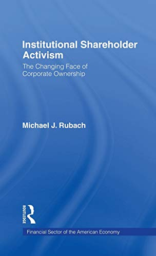 9780815335023: The Changing Face of Corporate Ownership: Do Institutional Owners Affect Firm Performance (Financial Sector of the American Economy)