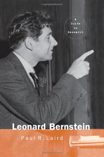 9780815335177: Leonard Bernstein: A Guide to Research (Routledge Music Bibliographies)