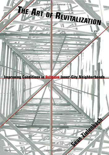 9780815335986: The Art of Revitalization: Improving Conditions in Distressed Inner-City Neighborhoods (Contemporary Urban Affairs)
