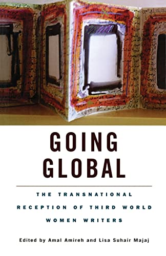 9780815336068: Going Global : The Transnational Reception of Third World Women Writers (Wellesley Studies in Critical Theory, Literary History and Culture, Volume 27)