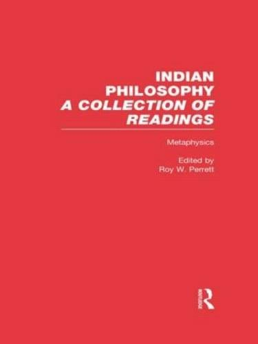 9780815336082: Metaphysics: Indian Philosophy (Indian Philosophy, 3)
