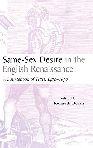 9780815336266: Same-Sex Desire in the English Renaissance: A Sourcebook of Texts, 1470-1650 (Garland Studies in the Renaissance)