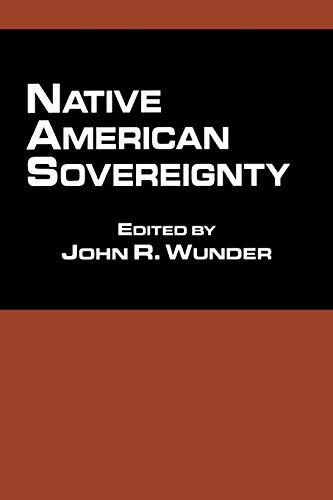 9780815336297: Native American Sovereignty (Native Americans and the Law)