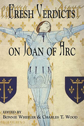 Fresh Verdicts on Joan of Arc (The New Middle Ages)