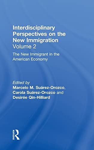 9780815337065: The New Immigration : Interdisciplinary Perspectives, Volume 2
