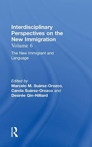 9780815337102: The New Immigration : Interdisciplinary Perspectives, Volume, 6 (The New Immigration)