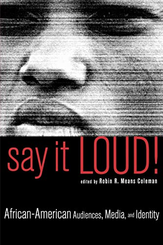 9780815337621: Say It Loud!: African American Audiences, Media and Identity