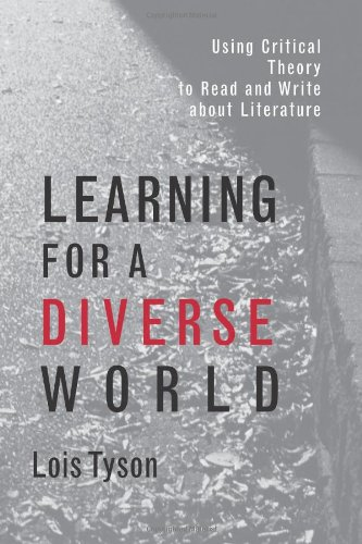 9780815337737: Learning for a Diverse World: Using Critical Theory to Read and Write About Literature