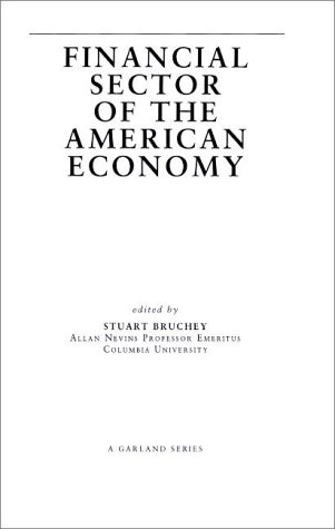 9780815338376: The Origins and Economic Impact of the First Bank of the United States, 1791-1797 (Financial Sector of the American Economy)