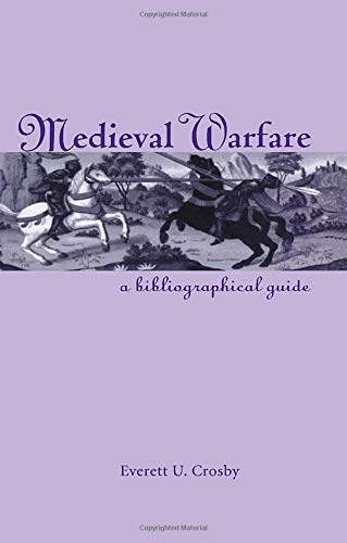9780815338499: Medieval Warfare: A Bibliographical Guide (Garland medieval bibliographies)