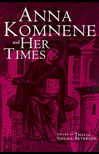 9780815338512: Anna Komnene and Her Times