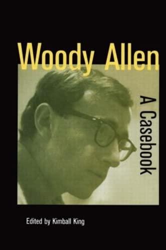 9780815339335: Woody Allen: A Casebook