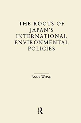 9780815339502: The Roots of Japan's Environmental Policies (East Asia)