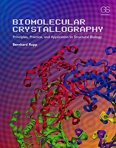 9780815340812: Biomolecular Crystallography: Principles, Practice, and Application to Structural Biology