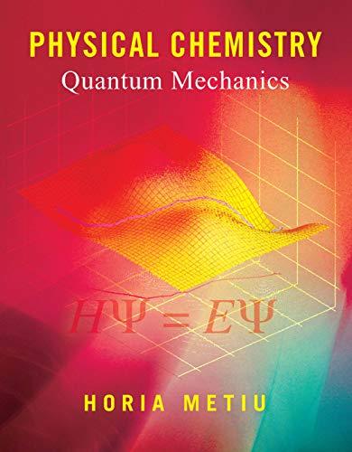 9780815340874: Physical Chemistry: Quantum Mechanics