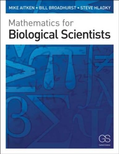 9780815341369: Mathematics for Biological Scientists