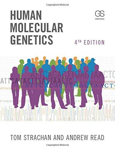 9780815341499: Human Molecular Genetics, Fourth Edition