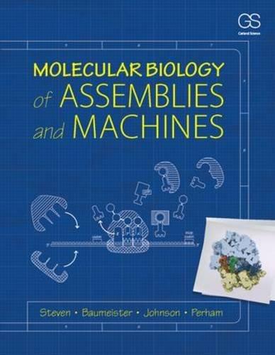 9780815341666: Molecular Biology of Assemblies and Machines