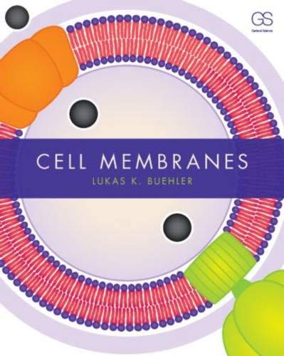9780815341963: Cell Membranes