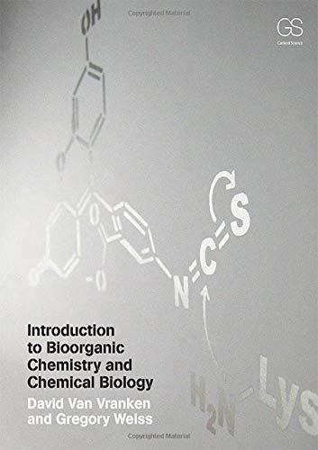 9780815342144: Introduction to Bioorganic Chemistry and Chemical Biology