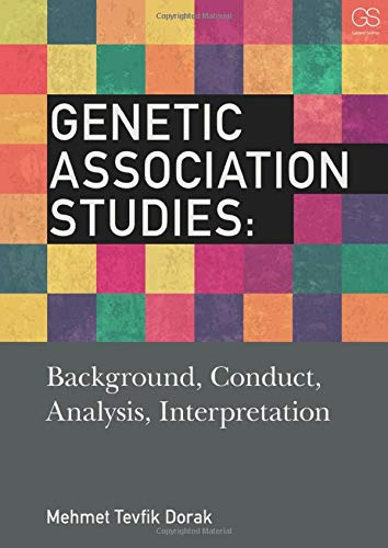 9780815344636: Genetic Association Studies: Background, Conduct, Analysis, Interpretation