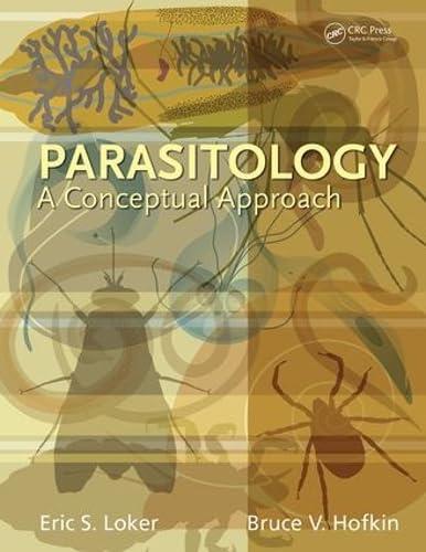 Parasitology: A Conceptual Approach: Loker, Eric S.