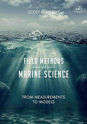 9780815344766: Field Methods in Marine Science: From Measurements to Models