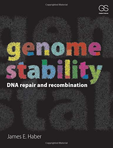 9780815344858: Genome Stability: DNA Repair and Recombination