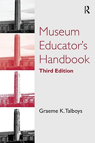 9780815346852: Museum Educator's Handbook