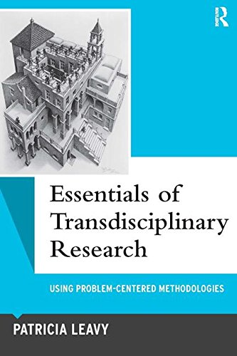 9780815349921: Essentials of Transdisciplinary Research: Using Problem-Centered Methodologies