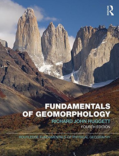9780815350897: Fundamentals Of Geomorphology, 4Th Edn [Paperback] [Jan 01, 2016] Richard John Huggett