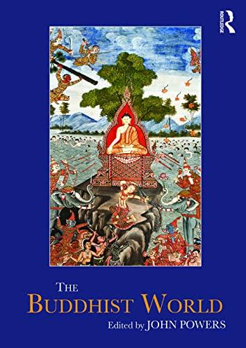9780815350958: The Buddhist World (Routledge Worlds)