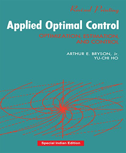 9780815351306: Applied Optimal Control: Optimization, Estimation and Control (CRC Press-Reprint Year 2018)