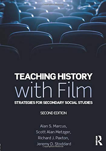9780815352976: Teaching History with Film: Strategies for Secondary Social Studies