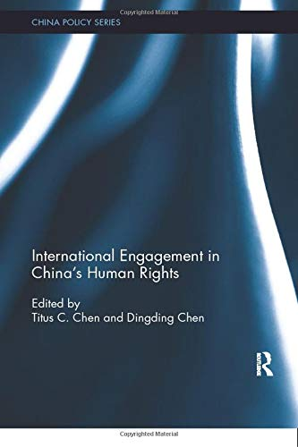 9780815355236: International Engagement in China's Human Rights (China Policy Series)