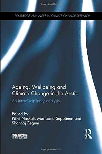 9780815357018: Ageing, Wellbeing and Climate Change in the Arctic: An interdisciplinary analysis
