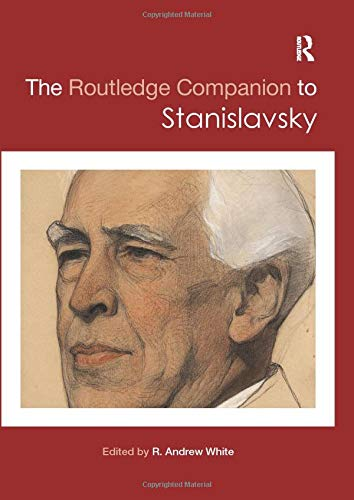 9780815357148: The Routledge Companion to Stanislavsky